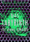 2014-rainer-wekwerth-das-labyrinth-ist-ohne-gnade_100px