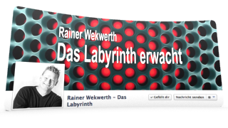 Facebookseite zu Rainer Wekwerth - Das Labyrinth