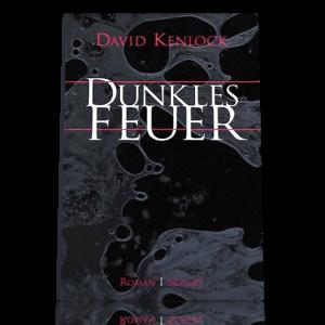 David Kenlock: Dunkles Feuer