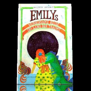 Emilys wundersame Reise ins Land der Träume