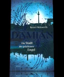 Damian: Die Stadt der gefallenen Engel
