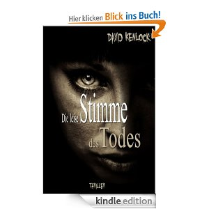 Die leise Stimme des Todes - Kindle Edition