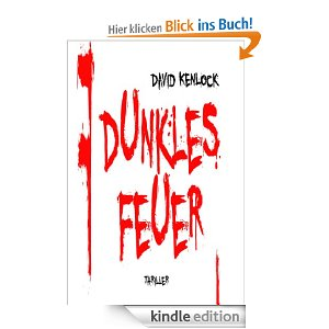 Dunkles Feuer - Kindle Edition
