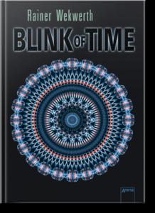 """Abbildung von Rainer Wekwerths Roman """"Blink Of Time"""" (Arena Verlag)"""