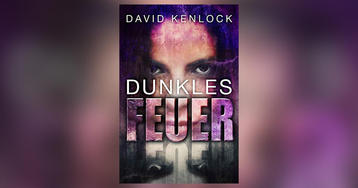 david-kenlock-dunkles-feuer-header