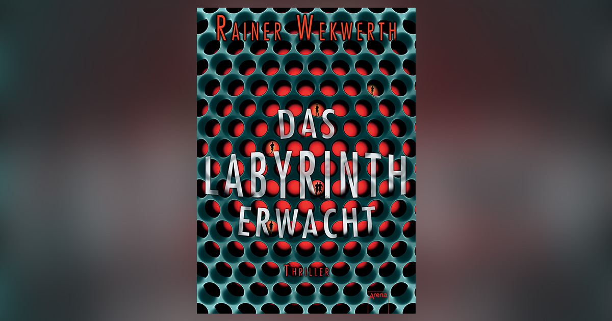 rainer-wekwerth-das-labyrinth-erwacht-header