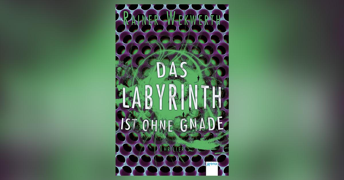 rainer-wekwerth-das-labyrinth-ist-ohne-gnade-header