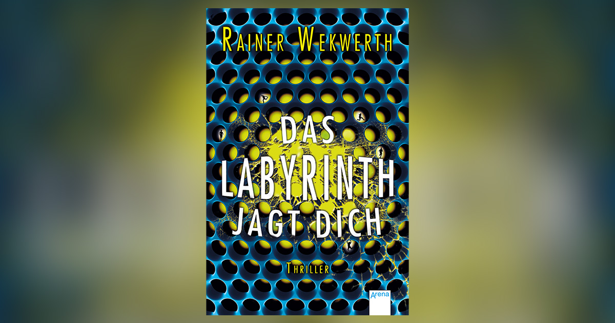 rainer-wekwerth-das-labyrinth-jagt-dich-header