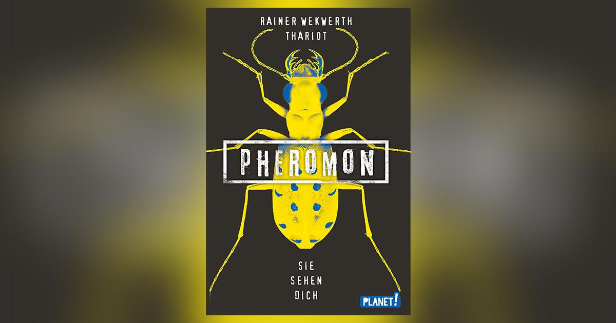 rainer-wekwerth-thariot-pheromon-sie-sehen-dich-header